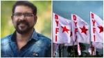 'സാംസ്കാരിക പ്രവർത്തകരെ ഭീഷണിപ്പെടുത്തി നിശബ്ദരാക്കാമെന്ന് കരുതേണ്ട', പ്രതിഷേധവുമായി ഡിവൈഎഫ്ഐ