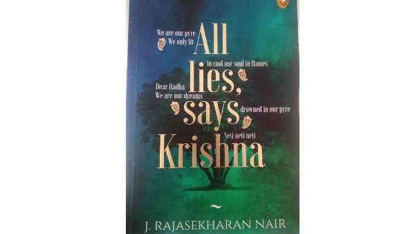 J Rajasekharan Nair S All Lies Says Krishna Novel Review By Manu Phalgunan
