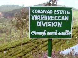 Kodanad Estate Murder Case Tamil Nadu